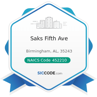 Saks Fifth Ave - NAICS Code 452210 - Department Stores