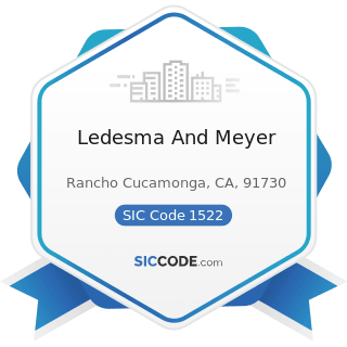 Ledesma And Meyer - SIC Code 1522 - General Contractors-Residential Buildings, other than...