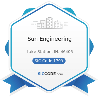 Sun Engineering - SIC Code 1799 - Special Trade Contractors, Not Elsewhere Classified