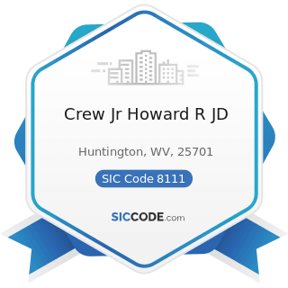 Crew Jr Howard R JD - SIC Code 8111 - Legal Services