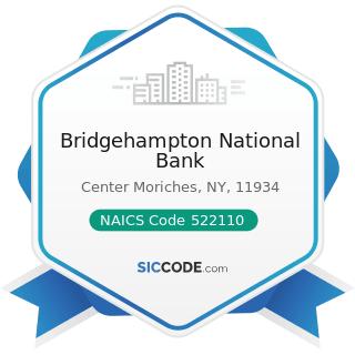 Bridgehampton National Bank - NAICS Code 522110 - Commercial Banking
