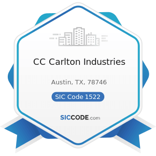 CC Carlton Industries - SIC Code 1522 - General Contractors-Residential Buildings, other than...