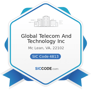 Global Telecom And Technology Inc - SIC Code 4813 - Telephone Communications, except...