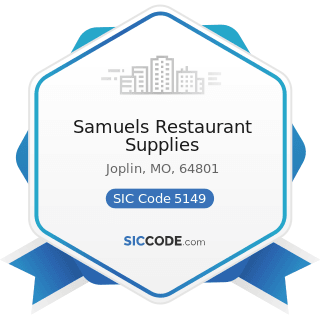 Samuels Restaurant Supplies - SIC Code 5149 - Groceries and Related Products, Not Elsewhere...