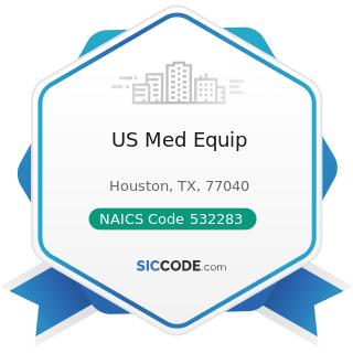 US Med Equip - NAICS Code 532283 - Home Health Equipment Rental