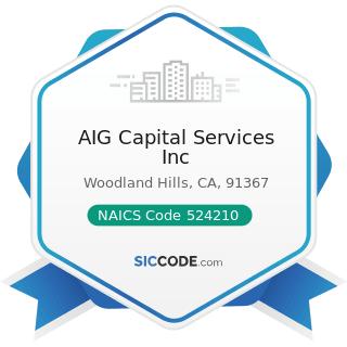 AIG Capital Services Inc - NAICS Code 524210 - Insurance Agencies and Brokerages