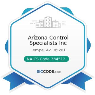 Arizona Control Specialists Inc - NAICS Code 334512 - Automatic Environmental Control...