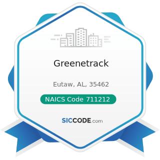 Greenetrack - NAICS Code 711212 - Racetracks