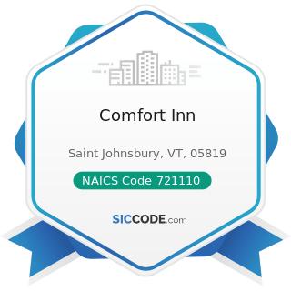 Comfort Inn - NAICS Code 721110 - Hotels (except Casino Hotels) and Motels