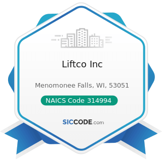 Liftco Inc - NAICS Code 314994 - Rope, Cordage, Twine, Tire Cord, and Tire Fabric Mills