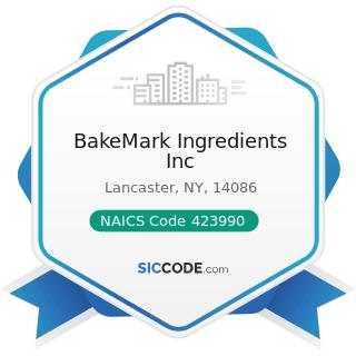 BakeMark Ingredients Inc - NAICS Code 423990 - Other Miscellaneous Durable Goods Merchant...