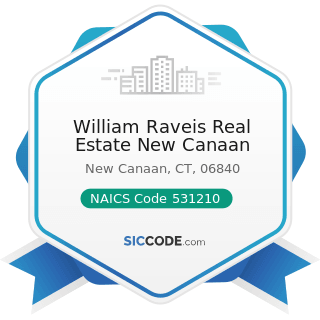 William Raveis Real Estate New Canaan - NAICS Code 531210 - Offices of Real Estate Agents and...