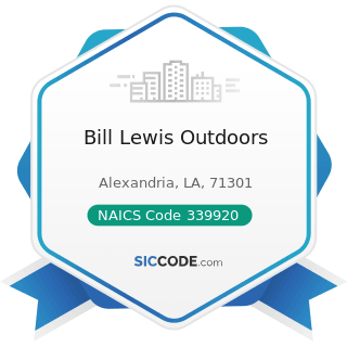 Bill Lewis Outdoors - NAICS Code 339920 - Sporting and Athletic Goods Manufacturing
