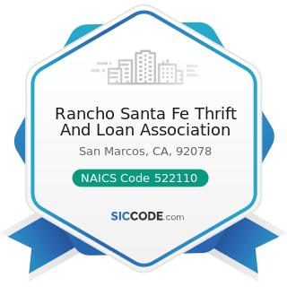 Rancho Santa Fe Thrift And Loan Association - NAICS Code 522110 - Commercial Banking