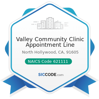 Valley Community Clinic Appointment Line - NAICS Code 621111 - Offices of Physicians (except...