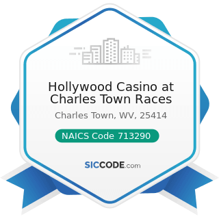 Hollywood Casino at Charles Town Races - NAICS Code 713290 - Other Gambling Industries