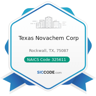 Texas Novachem Corp - NAICS Code 325611 - Soap and Other Detergent Manufacturing