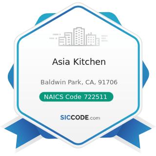 Asia Kitchen - NAICS Code 722511 - Full-Service Restaurants