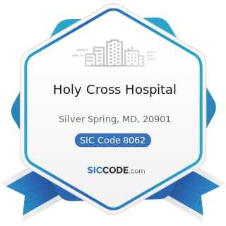 Holy Cross Hospital - SIC Code 8062 - General Medical and Surgical Hospitals