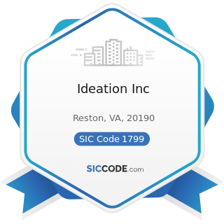 Ideation Inc - SIC Code 1799 - Special Trade Contractors, Not Elsewhere Classified