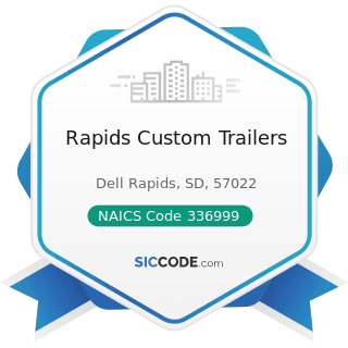 Rapids Custom Trailers - NAICS Code 336999 - All Other Transportation Equipment Manufacturing