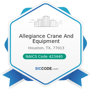 Allegiance Crane And Equipment - NAICS Code 423440 - Other Commercial Equipment Merchant...