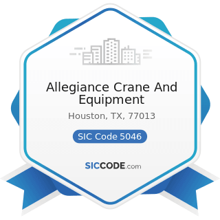 Allegiance Crane And Equipment - SIC Code 5046 - Commercial Equipment, Not Elsewhere Classified