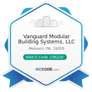 Vanguard Modular Building Systems, LLC - NAICS Code 236220 - Commercial and Institutional...