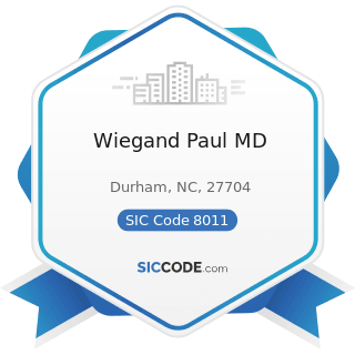 Wiegand Paul MD - SIC Code 8011 - Offices and Clinics of Doctors of Medicine