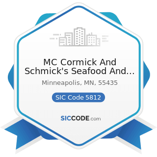 MC Cormick And Schmick's Seafood And Steaks - SIC Code 5812 - Eating Places