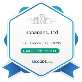 Bohanans, Ltd - NAICS Code 722511 - Full-Service Restaurants