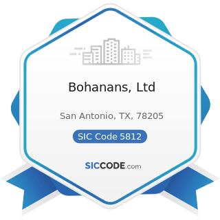 Bohanans, Ltd - SIC Code 5812 - Eating Places