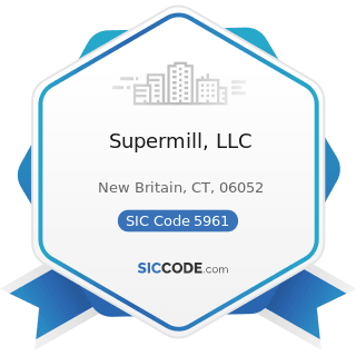 Supermill, LLC - SIC Code 5961 - Catalog and Mail-Order Houses