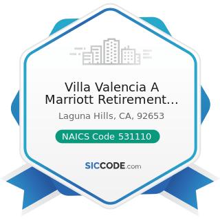 Villa Valencia A Marriott Retirement Community And Health Care C - NAICS Code 531110 - Lessors...