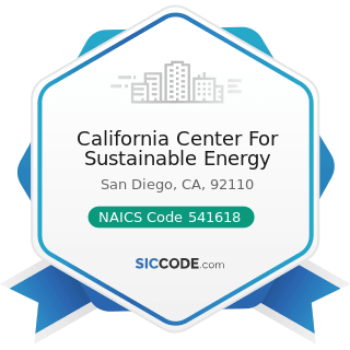 California Center For Sustainable Energy - NAICS Code 541618 - Other Management Consulting...
