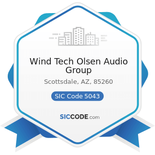 Wind Tech Olsen Audio Group - SIC Code 5043 - Photographic Equipment and Supplies