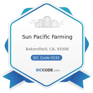 Sun Pacific Farming - SIC Code 0191 - General Farms, Primarily Crop