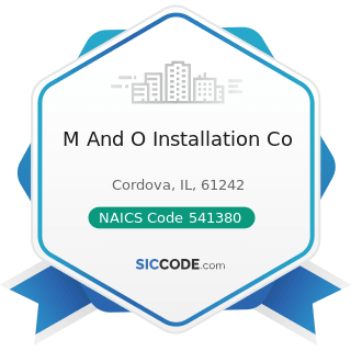 M And O Installation Co - NAICS Code 541380 - Testing Laboratories