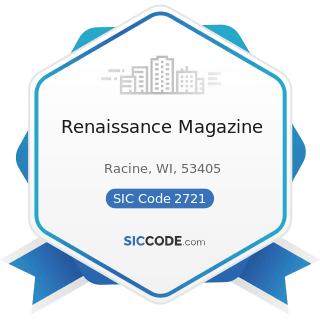 Renaissance Magazine - SIC Code 2721 - Periodicals: Publishing, or Publishing and Printing