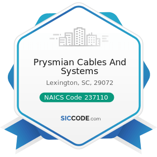 Prysmian Cables And Systems - NAICS Code 237110 - Water and Sewer Line and Related Structures...