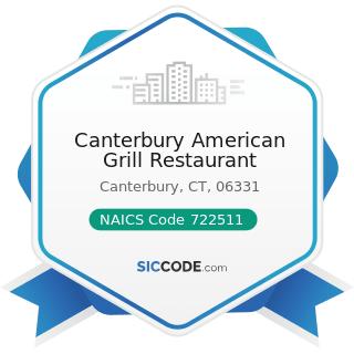 Canterbury American Grill Restaurant - NAICS Code 722511 - Full-Service Restaurants