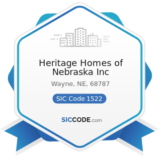 Heritage Homes of Nebraska Inc - SIC Code 1522 - General Contractors-Residential Buildings,...