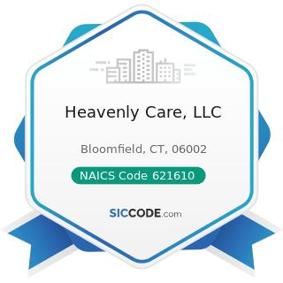 Heavenly Care, LLC - NAICS Code 621610 - Home Health Care Services