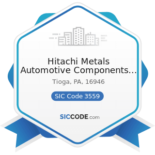 Hitachi Metals Automotive Components USA Lawrenceville Facility, LLC - SIC Code 3559 - Special...