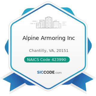 Alpine Armoring Inc - NAICS Code 423990 - Other Miscellaneous Durable Goods Merchant Wholesalers