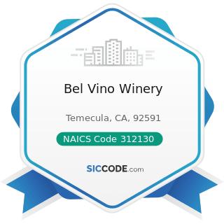 Bel Vino Winery - NAICS Code 312130 - Wineries