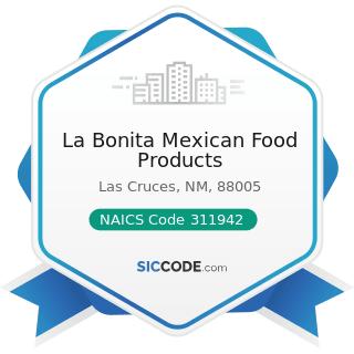 La Bonita Mexican Food Products - NAICS Code 311942 - Spice and Extract Manufacturing