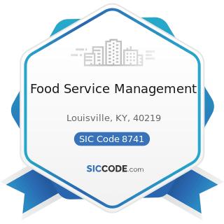 Food Service Management - SIC Code 8741 - Management Services