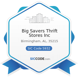 Big Savers Thrift Stores Inc - SIC Code 5932 - Used Merchandise Stores