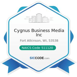Cygnus Business Media Inc - NAICS Code 511120 - Periodical Publishers